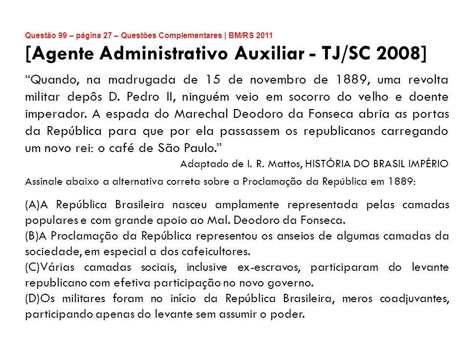 [Agente Administrativo Auxiliar - TJ/SC 2008]